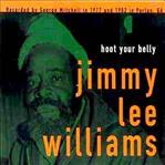 Jimmie Lee Williams Hoot Your Belly cd (Fat Possum)