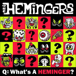 "Hemingers - What's a Heminger? 7"" (Magnetic South)"
