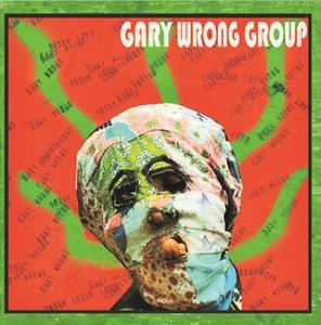Gary Wrong Group - s/t lp (12XU)