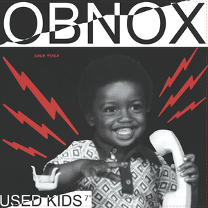 "Obnox - Used Kids 7"" (12XU)"