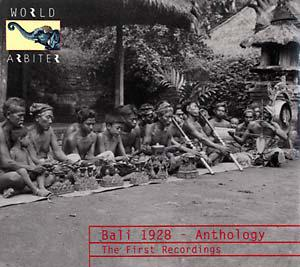 Bali 1928 - Anthology First Recordings cd (World Arbiter)