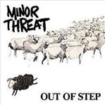 "Minor Threat - Out Of Step 12"" ep (Dischord)"