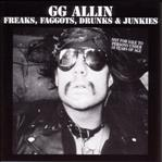 GG Allin - Freaks Faggots Drunks & Junkies lp (MVD)