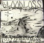 Bloodloss - Lost My Head For Drink lp (Bang, Germany)