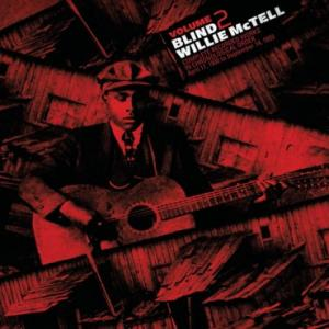 Blind Willie McTell- Volume 2 Complete Recorded Works lp (TMR)