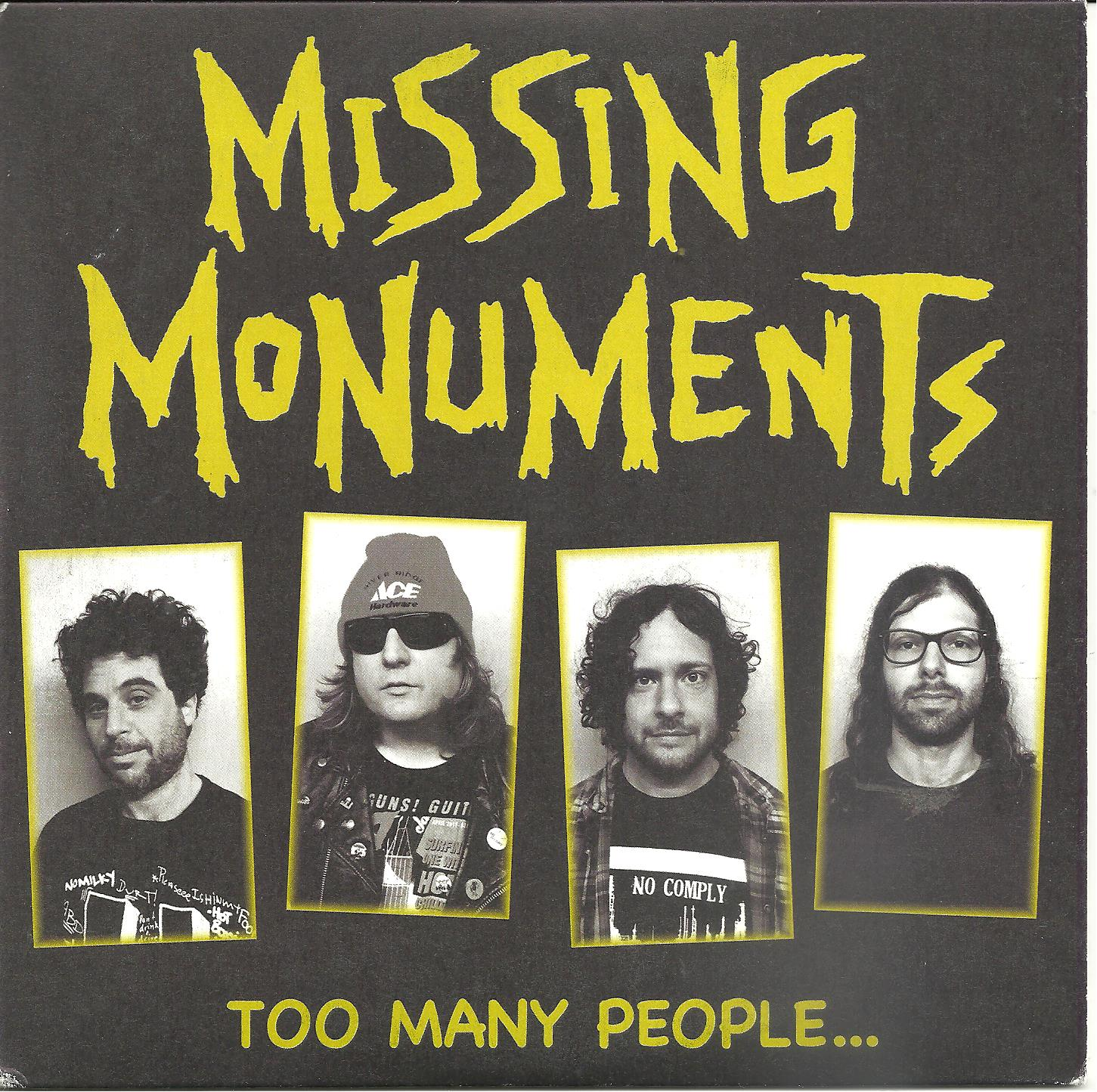 "Missing Monuments - Too Many People 7"" (GHR)"