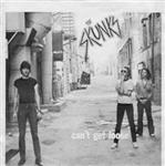 "Skunks - Can't Get Loose/Earthquake Shake 7"" (Last Laugh)"