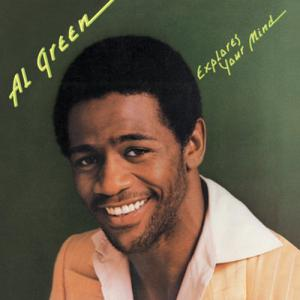 Al Green - Explores Your Mind (Hi Records)