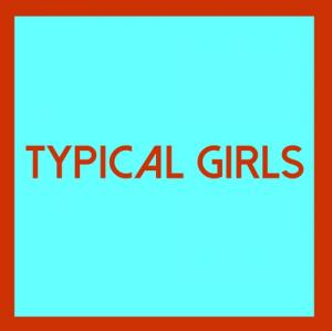 Typical Girls - Vol. 4 lp (Emotional Response)