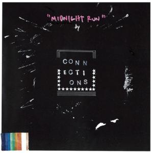 Connections - Midnight Run lp (Anyway)