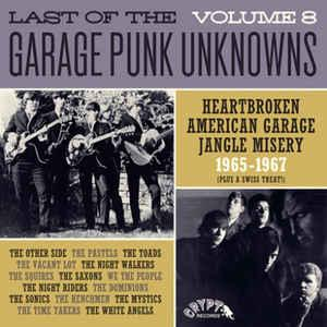 Last of the Garage Punk Unknowns Vol 8 lp (Crypt)