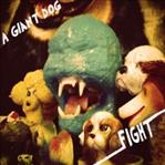 A Giant Dog - Fight lp (Tic Tac Totally)