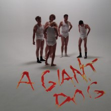 "A Giant Dog - Dammit Pomegranate 7"" (Tic Tac Totally)"