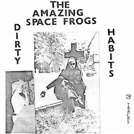 "Amazing Space Frogs - Dirty Habits 7"" (Paramecium, Spain)"
