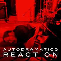 Autodramatics - Reaction lp (Obsolete)