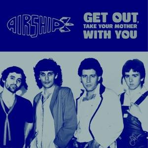 "Airship - Get Out 7"" (Meanean Records)"