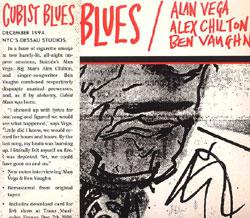 Vega, Chilton, & Vaughn - Cubist Blues lp (LITA)