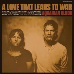 Aquarian Blood - A Love That Leads To War [GOLD vinyl] lp (Goner