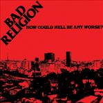 Bad Religion - How Could Hell Be Any Worse? lp (Epitaph)