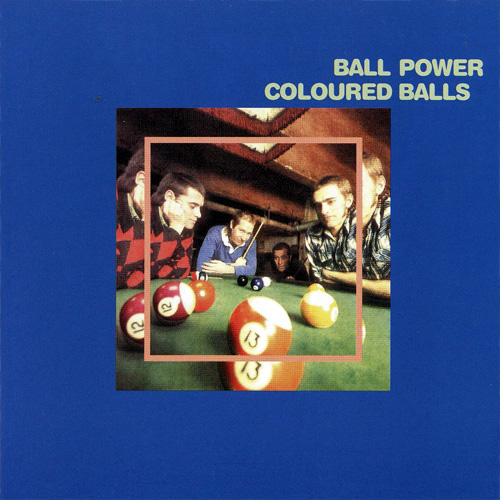 Coloured Balls- Ball Power lp (Sing Sing)