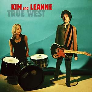 Kim and Leanne - True West lp (Hozac)