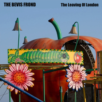 Bevis Frond - The Leaving Of London dbl lp (Woronzow, 2011)