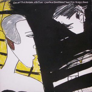 Captain Beefheart & The Magic Band - Doc At The Radar Station lp