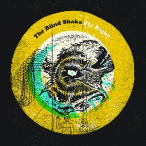 Blind Shake - Fly Right lp (Slovenly)