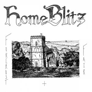Home Blitz - Foremost & Fair lp (Richie)