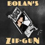 T.Rex - Bolan's Zip Gun lp (Fat Possum)