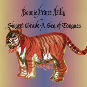 "Bonnie ""Prince"" Billy - Singer's Grave- A Sea Of Tongues lp"