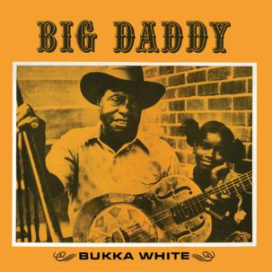Bukka White - Big Daddy lp (Sutro Park)