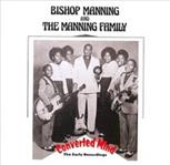 Bishop Manning - Converted - The Early Recordings cd (BLM)