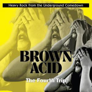 Brown Acid - The Fourth Trip cd (Riding Easy)