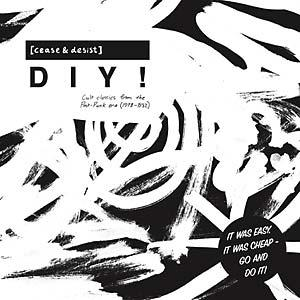 Cease & Desist DIY! Cult Classics From The Post-Punk Era dbl lp