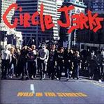 Circle Jerks - Wild In The Streets lp (Drastic Plastic)