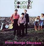 Country Rockers - Free Range Chicken cd (Telstar)