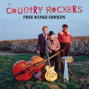 Country Rockers - Free Range Chicken lp (Big Legal Mess)