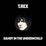 T.Rex - Dandy In The Underworld cd (Fat Possum)
