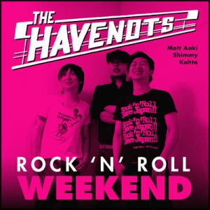 HaveNots - Rock N Roll Weekend lp (Dead Beat)