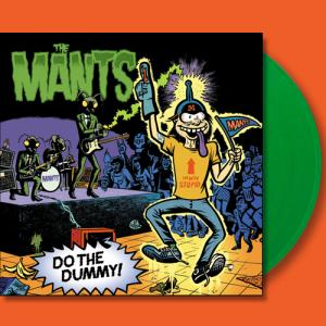 The Mants - Do The Dummy lp (Dead Beat)