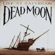 Dead Moon - Live At Satyricon lp (Voodoo Donut)