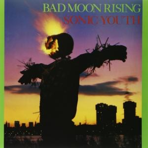 Sonic Youth - Bad Moon Rising lp (Goofin')