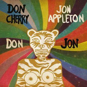 Don/Jon: Don Cherry & Jon Appleton 7""