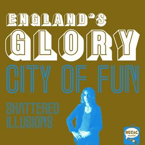 "England's Glory - City Of Fun 7"" (Hozac)"