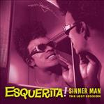 Esquerita - Sinner Man The Lost Sessions lp (Norton)