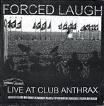 "Forced Laugh - Symmetry Of Deceit 7"" (Forced Laugh)"