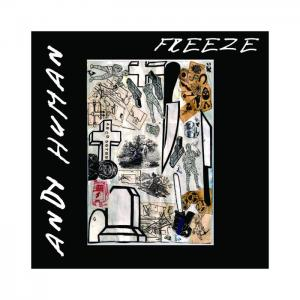 Andy Human - Freeze lp (CWR)