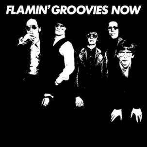 Flamin Groovies - Now lp (4 Men With Beards)