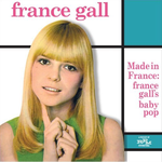 Frances Gall - Made In France: France Gall's Baby Pop cd